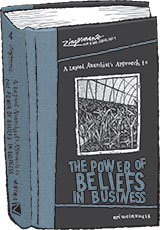 Zingerman's Guide to Good Leading Part 4: A Lapsed Anarchist's Guide to The Power of Beliefs